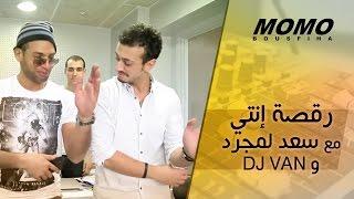 getlinkyoutube.com-#ENTY DANSE - DJ Van رقصة إنتي مع سعد لمجرد و