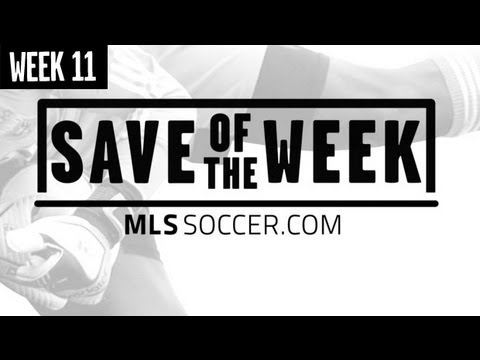 MLS Save of the Week Nominees: Week 11