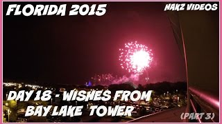 getlinkyoutube.com-Florida 2015 - Day 18 (3/3) SUNSET & WISHES FROM BAY LAKE TOWER (10 May) GOPRO