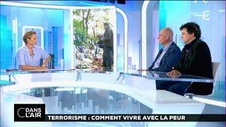getlinkyoutube.com-Terrorisme : comment vivre avec la peur ? #cdanslair 11-08-2016