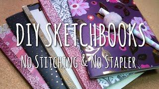 getlinkyoutube.com-DIY SKETCHBOOKS - No Stitching & No Stapler