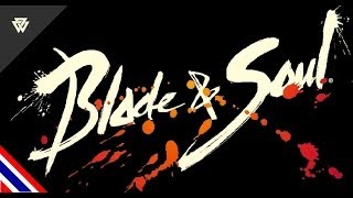 getlinkyoutube.com-Blade & Soul : สำหรับผู้เล่นใหม่#Ep.1