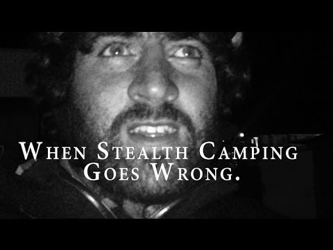 When Stealth Camping Goes Wrong