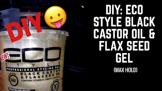 DIY: ECO STYLE BLACK CASTOR OIL & FLAX SEED GEL (MAX HOLD) | PSSSTMSPARKER
