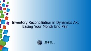 getlinkyoutube.com-Inventory Reconciliation in Microsoft Dynamics AX - Easing Your Month End Pain