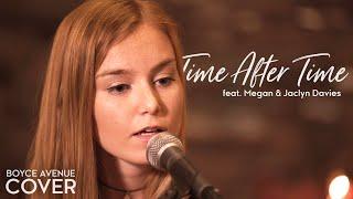 getlinkyoutube.com-Time After Time - Cyndi Lauper (Boyce Avenue ft. Megan Davies & Jaclyn Davies) on Spotify & iTunes