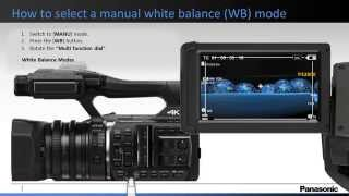 getlinkyoutube.com-Panasonic - How to set the manual [WB] white balance on the HC-X1000 Camera