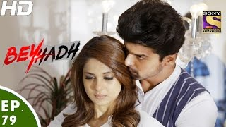 Beyhadh - बेहद - Episode 79 - 27th January, 2017 width=