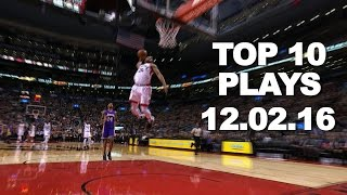 getlinkyoutube.com-Top 10 NBA Plays: 12.02.16