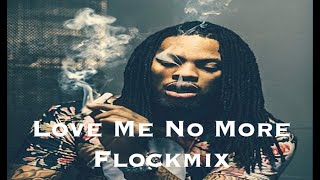 Waka Flocka - Love Me No More