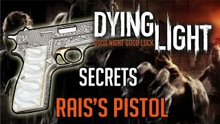 getlinkyoutube.com-Dying Light Secret Weapon | How To Get Rais's Gun