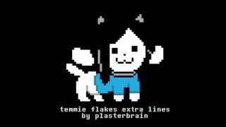 BONUS: Temmie Flakes Extra Lines (ft. Plasterbrain)