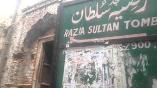 HISTORICAL PLACE IN DELHI - TOMB OF RAZIA SULTAN