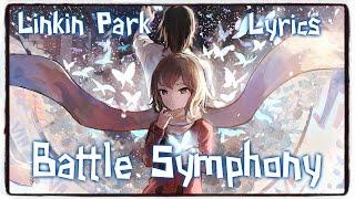 【Nightcore】→ Battle Symphony || Linkin Park ✘ Lyrics width=