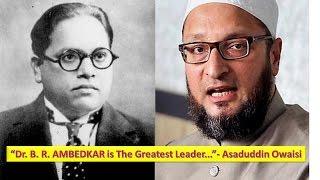 """getlinkyoutube.com-""""Dr. B. R. AMBEDKAR is The Greatest Leader...""""- Asaduddin Owaisi"""