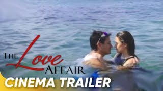 'The Love Affair' Cinema Trailer