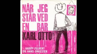 Harry Felbert - Karl Otto