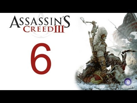 Assassin's creed 3 walkthrough - part 6 HD Gameplay AC3 assassins creed 3 (Xbox 360/PS3/PC) [HD]