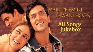 getlinkyoutube.com-Main Prem Ki Diwani Hoon - All Songs Jukebox - Bollywood Romantic Songs - Old Hindi Songs