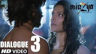 Mirzya - Dare To Love    Tum Nahi Chahte Mujhe    Dialogue Promo -3