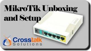 MikroTik Unboxing and Setup