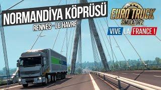 getlinkyoutube.com-Euro Truck Simulator 2 - Le Havre Normandiya Köprüsü (Vive La France DLC)