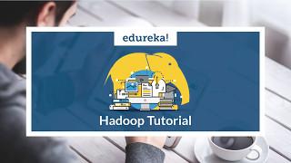 getlinkyoutube.com-Hadoop Tutorial | What is Hadoop? | Hadoop Certification Training Video | Edureka