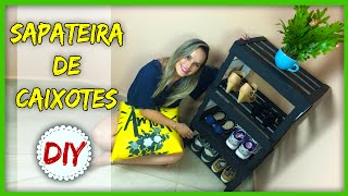 DIY: Transformando Caixote de Feira em SAPATEIRA