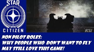 getlinkyoutube.com-Star Citizen: Non-Pilot Roles!