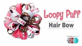 How to Make a Loopy Puff Bow - TheRibbonRetreat.com