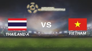 getlinkyoutube.com-[29.05.2016] ThailandA vs VietNam [The Intercontinentals] [Bán kết 1]