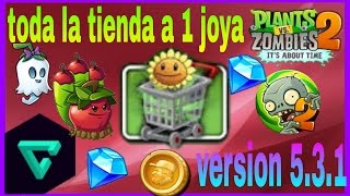 Plants vs Zombies 2 toda la tienda a 1 joya version 5.3.1