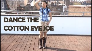 How To Dance The Cotton Eye Joe