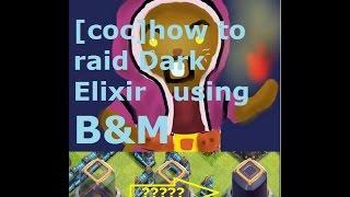 9홀 트롶3000 벌미파밍 시간당 닼엘 1만 이상 [how to raid Dark Elixir using B&M]