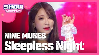 getlinkyoutube.com-(ShowChampion EP.168) NINE MUSES - Sleepless Night (나인뮤지스 -잠은 안오고 배는 고프고)