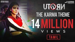 U Turn - The Karma Theme (Tamil) - Samantha | Anirudh Ravichander | Pawan Kumar