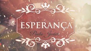 Esperança - Paulo Junior