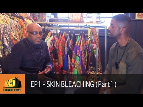 WHY DO BLACKS SKIN BLEACH? | Season 1 | S1 Ep 1: pt. 1