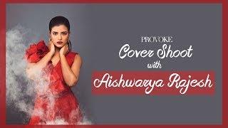 Say Hello To Sensuous Santa Aishwarya Rajesh | Dec Cover Shoot | Provoke TV