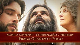 getlinkyoutube.com-Musica Suspense - Condenacao 7 Hebreus - Granizo e Fogo - OsDezMandamentos - REMIX A C