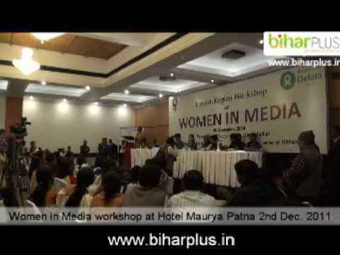 Women in Media workshop at Hotel Maurya Patna.mpg