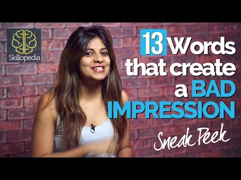 13 words you should ERASE from your Vocabulary NOW – Personality Development Video