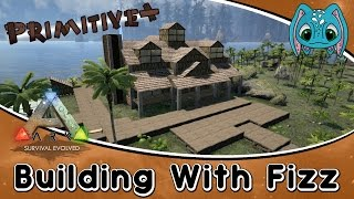 getlinkyoutube.com-ARK:Survival Evolved Building w/ Fizz :: Primitive+ Speed Build!!