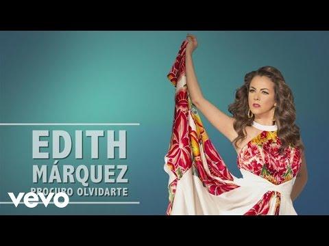 Edith Márquez - Procuro Olvidarte  (En Vivo)