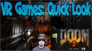 VR Games: Quick Look @ Doom 3 BFG VR