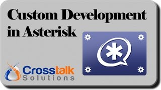 Custom Development in Asterisk