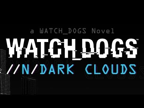 Watch_Dogs - Dark Clouds Interactive Book [UK]