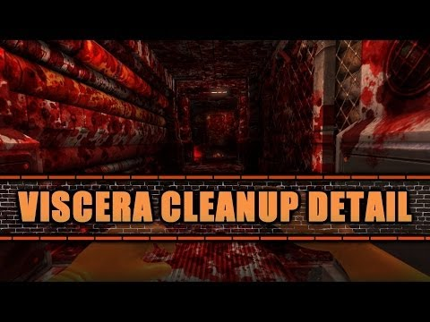 Viscera Cleaning Detail /aka/ Space Janitor Simulator (Part 1)