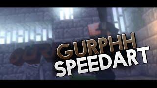 getlinkyoutube.com-SPEEDART // INTRO GURPHH [REUP]