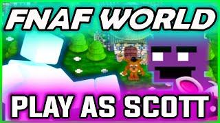 getlinkyoutube.com-FNAF WORLD SCOTT CAWTHON CHARACTER   Play as SCOTT in FNAF WORLD   FNAF WORLD ALL CHARACTERS